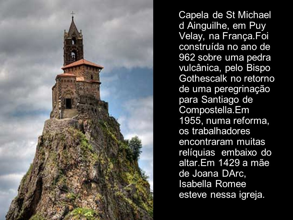 Capela de St Michael d Ainguilhe, em Puy Velay, na França
