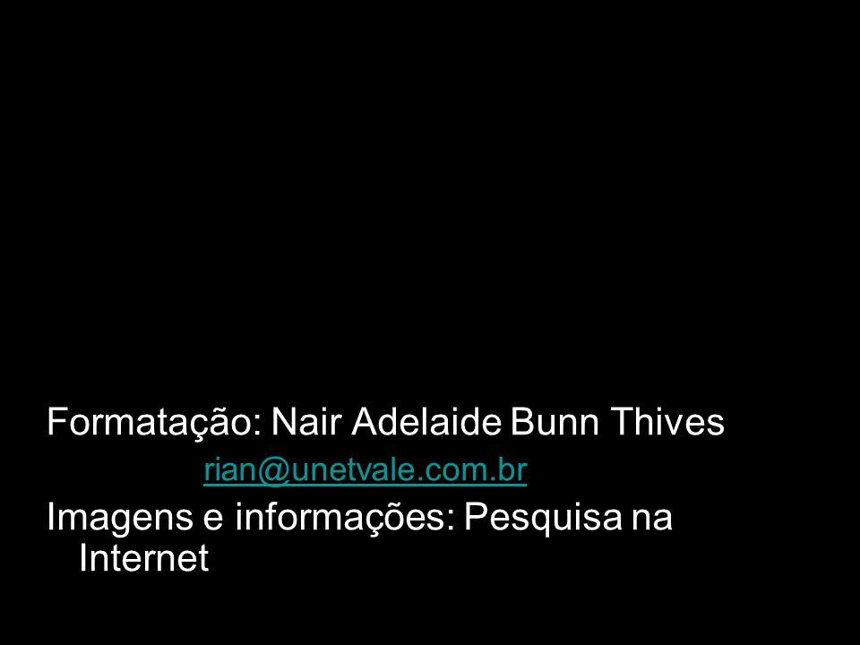 Formatação: Nair Adelaide Bunn Thives