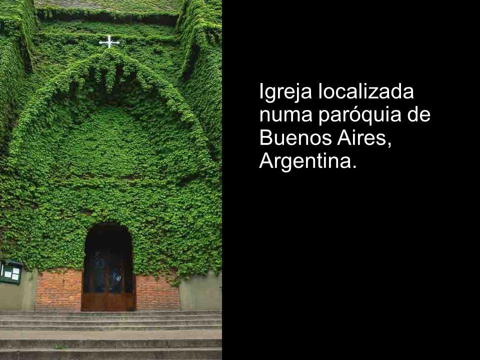 Igreja localizada numa paróquia de Buenos Aires, Argentina.