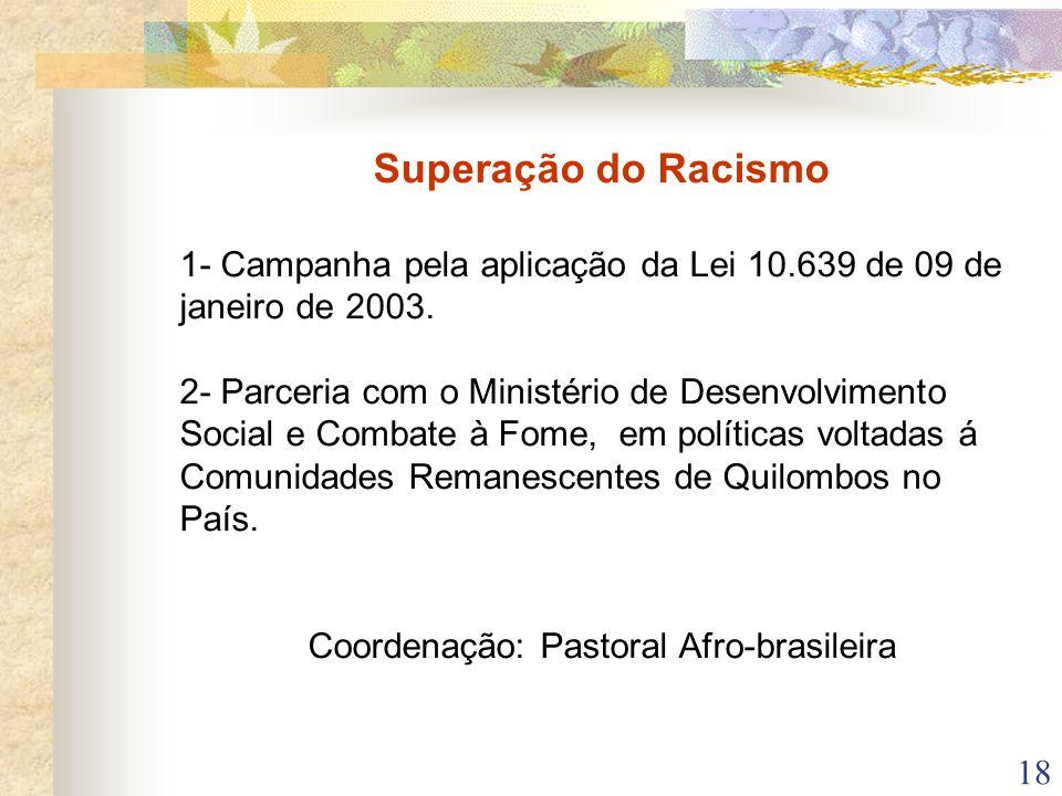 Coordenação: Pastoral Afro-brasileira