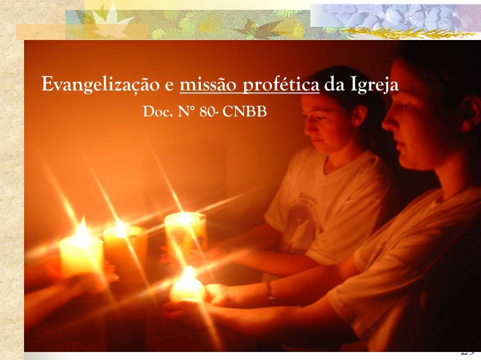 Evangelização e missão profética da Igreja Doc. N° 80- CNBB