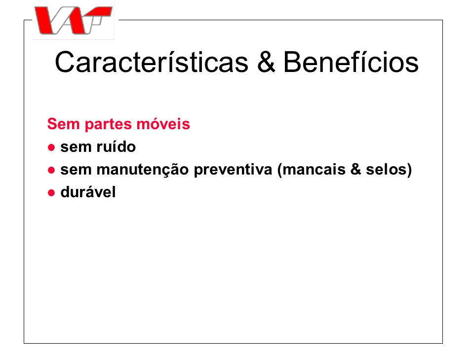 Características & Benefícios