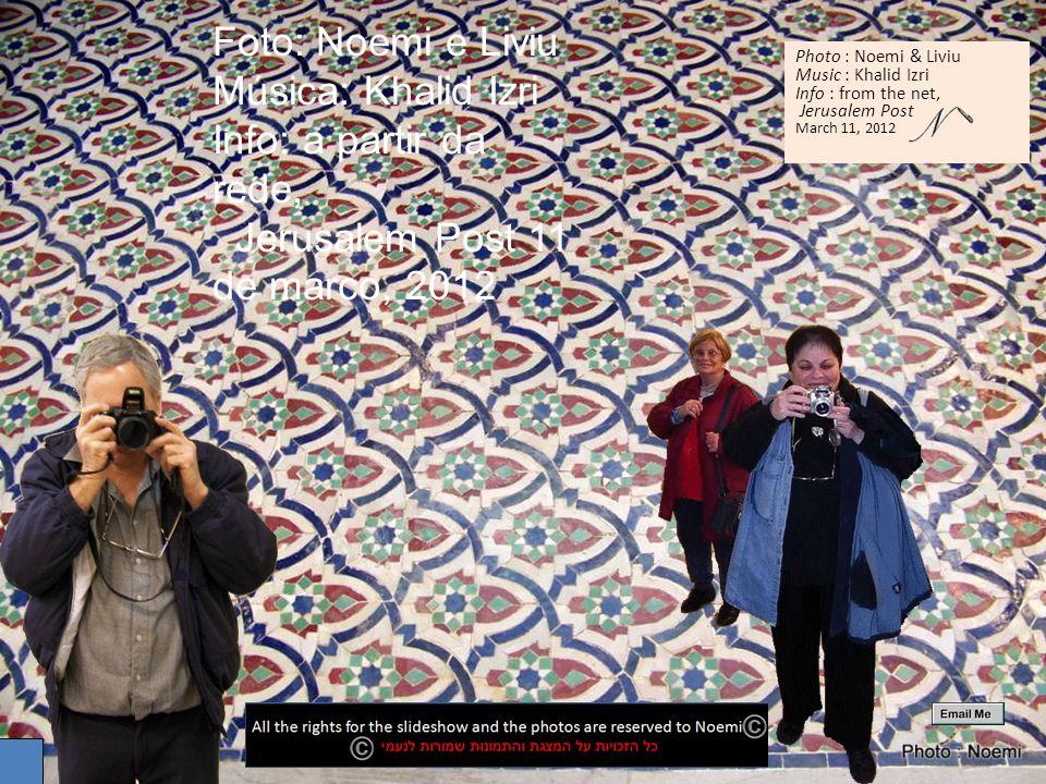 Foto: Noemi e Liviu Música: Khalid Izri Info: a partir da rede, Jerusalem Post 11 de marco, 2012