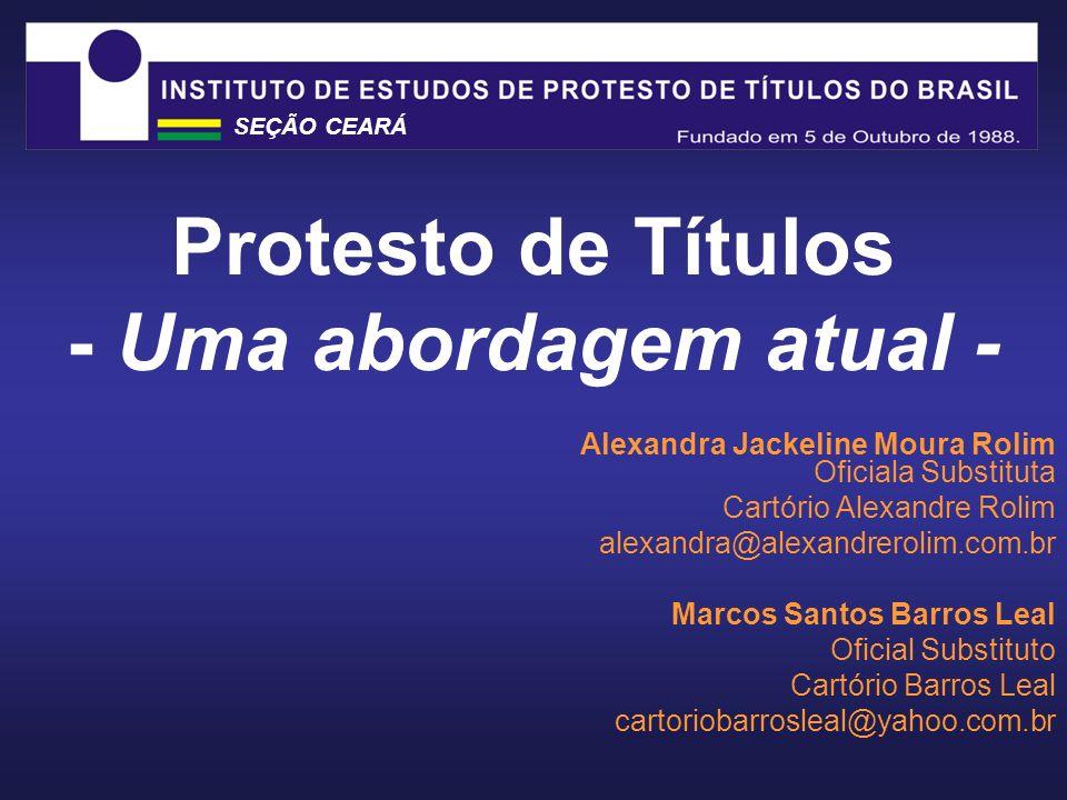 Protesto de Títulos - Uma abordagem atual -