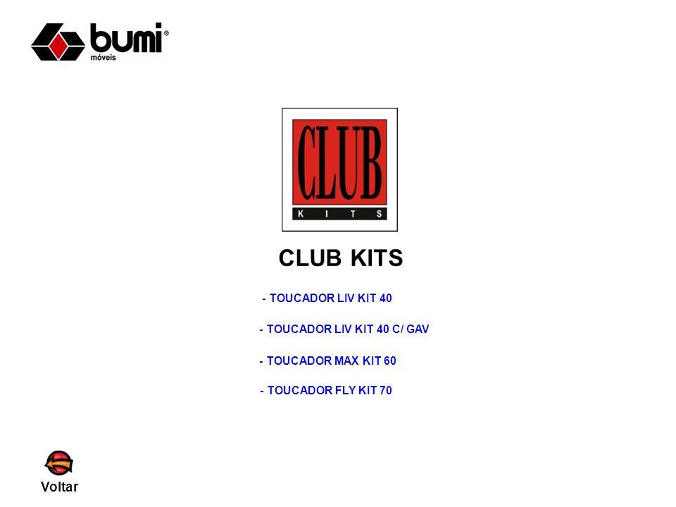 CLUB KITS Voltar - TOUCADOR LIV KIT 40 - TOUCADOR LIV KIT 40 C/ GAV