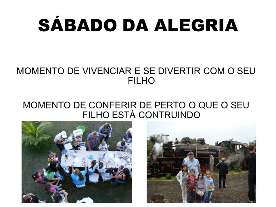 SÁBADO DA ALEGRIA MOMENTO DE VIVENCIAR E SE DIVERTIR COM O SEU FILHO