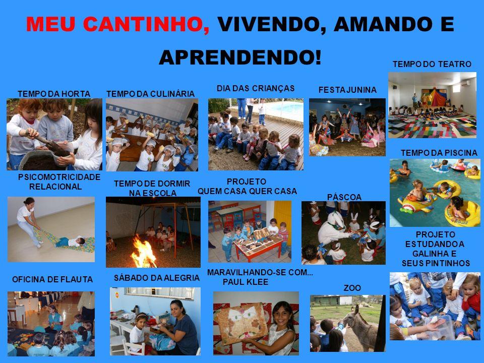 MEU CANTINHO, VIVENDO, AMANDO E APRENDENDO!