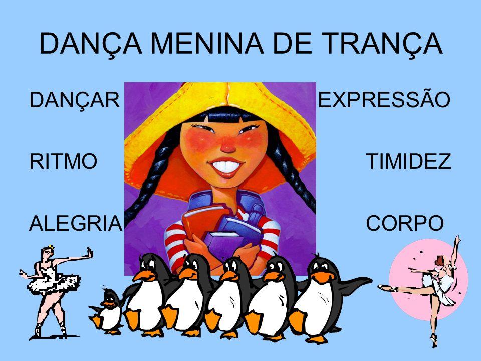 DANÇA MENINA DE TRANÇA DANÇAR EXPRESSÃO RITMO TIMIDEZ ALEGRIA CORPO