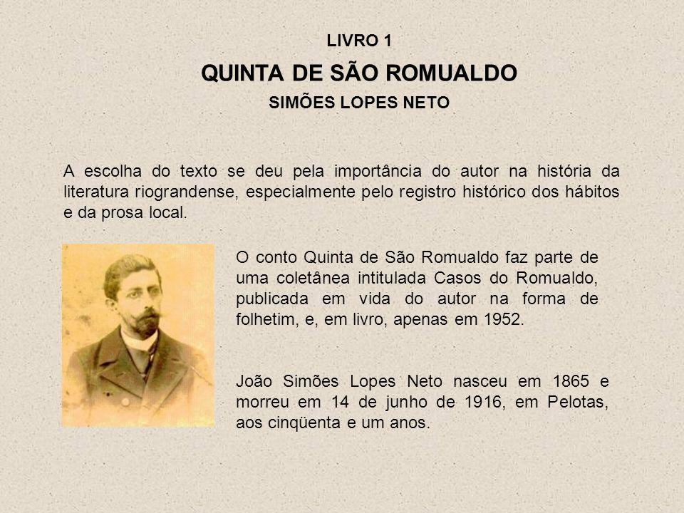 QUINTA DE SÃO ROMUALDO LIVRO 1 SIMÕES LOPES NETO