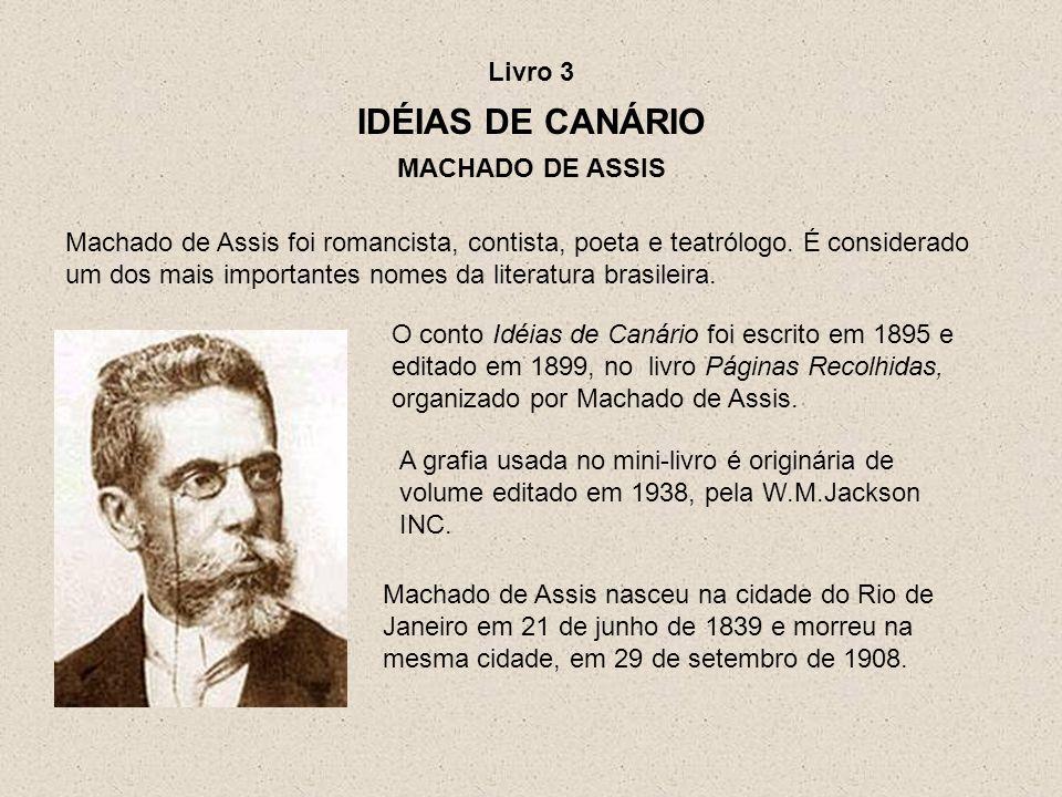 IDÉIAS DE CANÁRIO Livro 3 MACHADO DE ASSIS