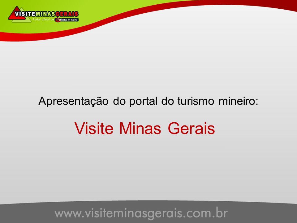 Apresentação do portal do turismo mineiro: