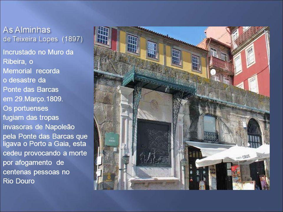Incrustado no Muro da Ribeira, o. Memorial recorda. o desastre da. Ponte das Barcas. em 29.Março.1809.