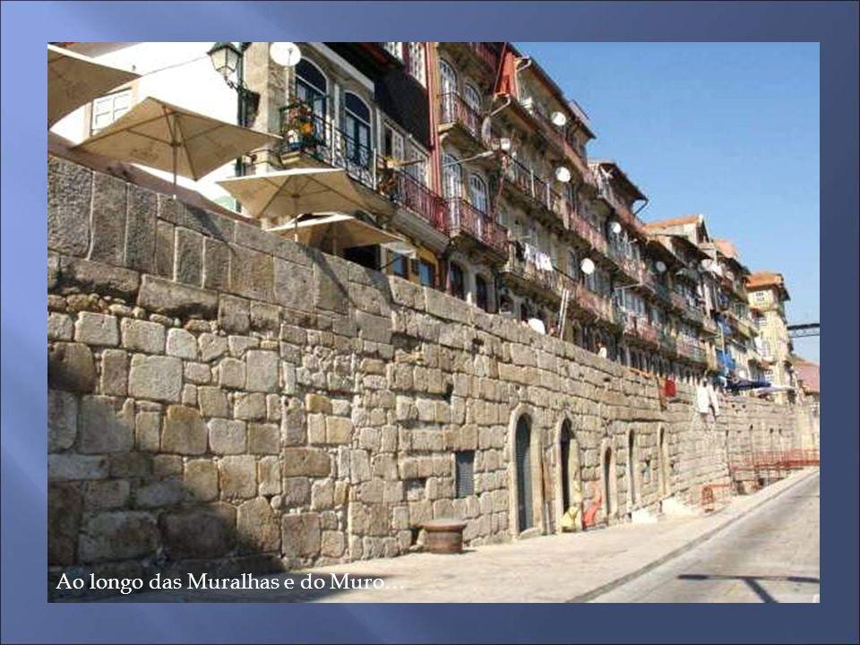 Ao longo das Muralhas e do Muro…