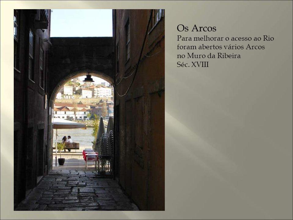 Os Arcos Para melhorar o acesso ao Rio foram abertos vários Arcos
