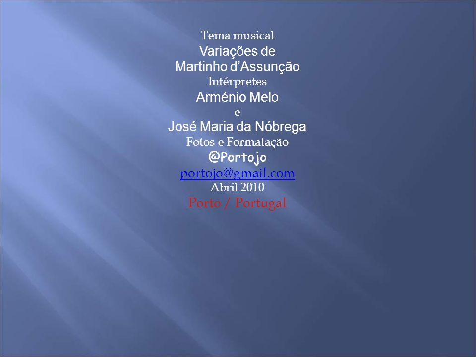 Variações de Martinho d'Assunção Arménio Melo José Maria da Nóbrega