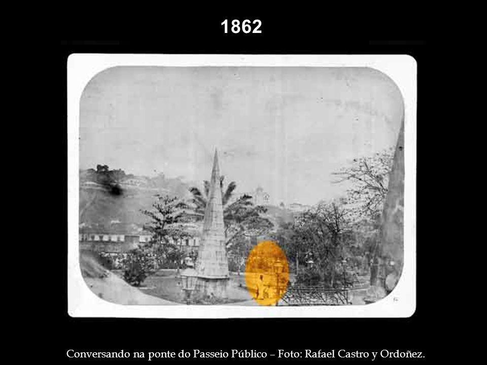 1862 1860. Passeio Público – Foto: Revert Henrique Klumb.