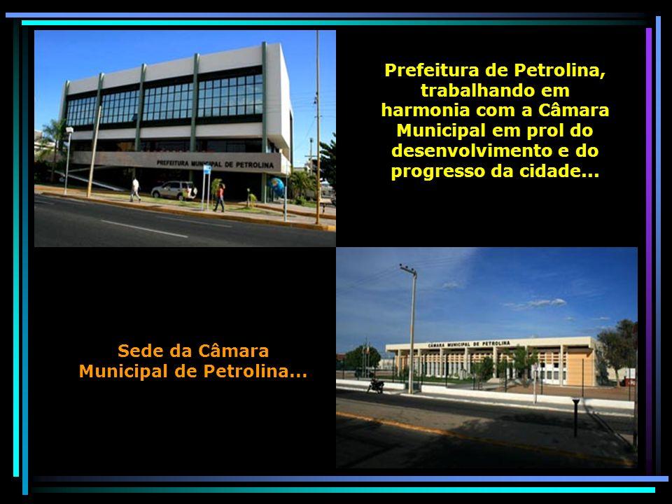 Sede da Câmara Municipal de Petrolina...
