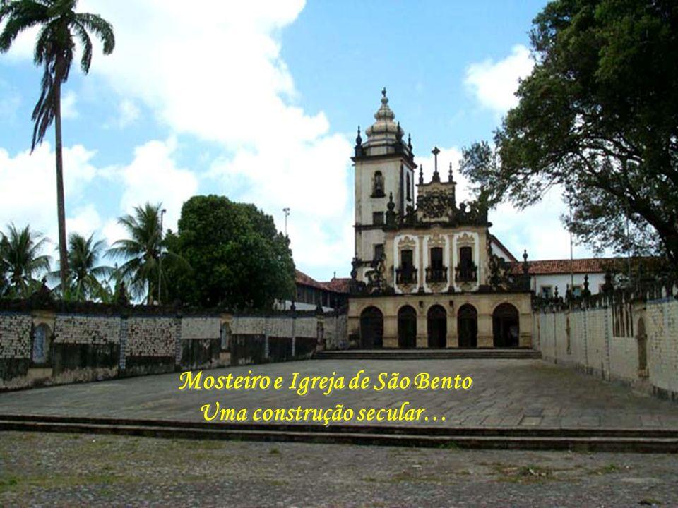 Mosteiro e Igreja de São Bento Uma construção secular…