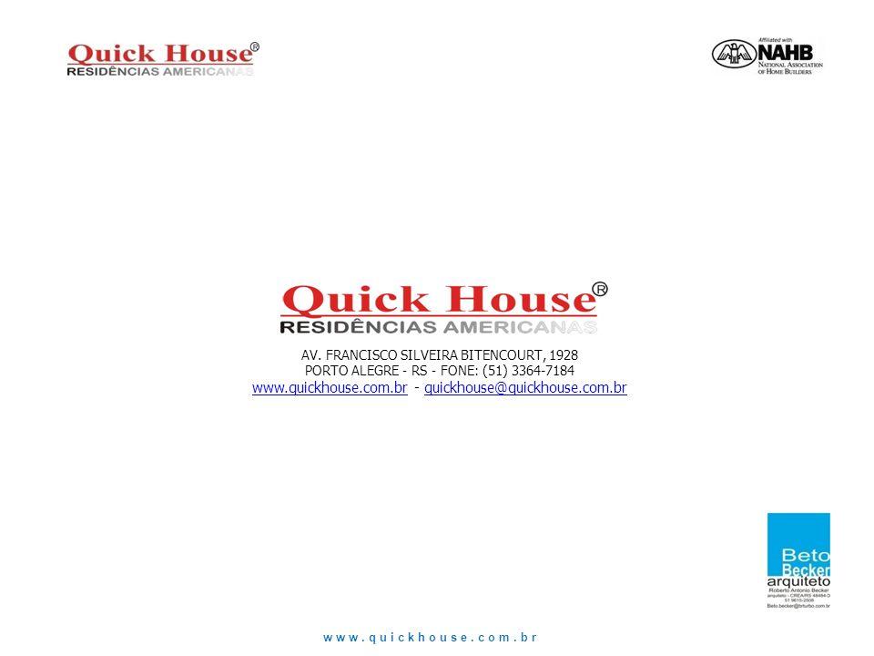 www.quickhouse.com.br - quickhouse@quickhouse.com.br
