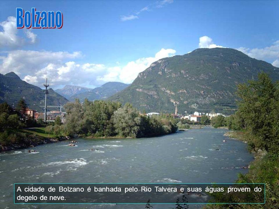Bolzano A cidade de Bolzano é banhada pelo Rio Talvera e suas águas provem do degelo de neve.