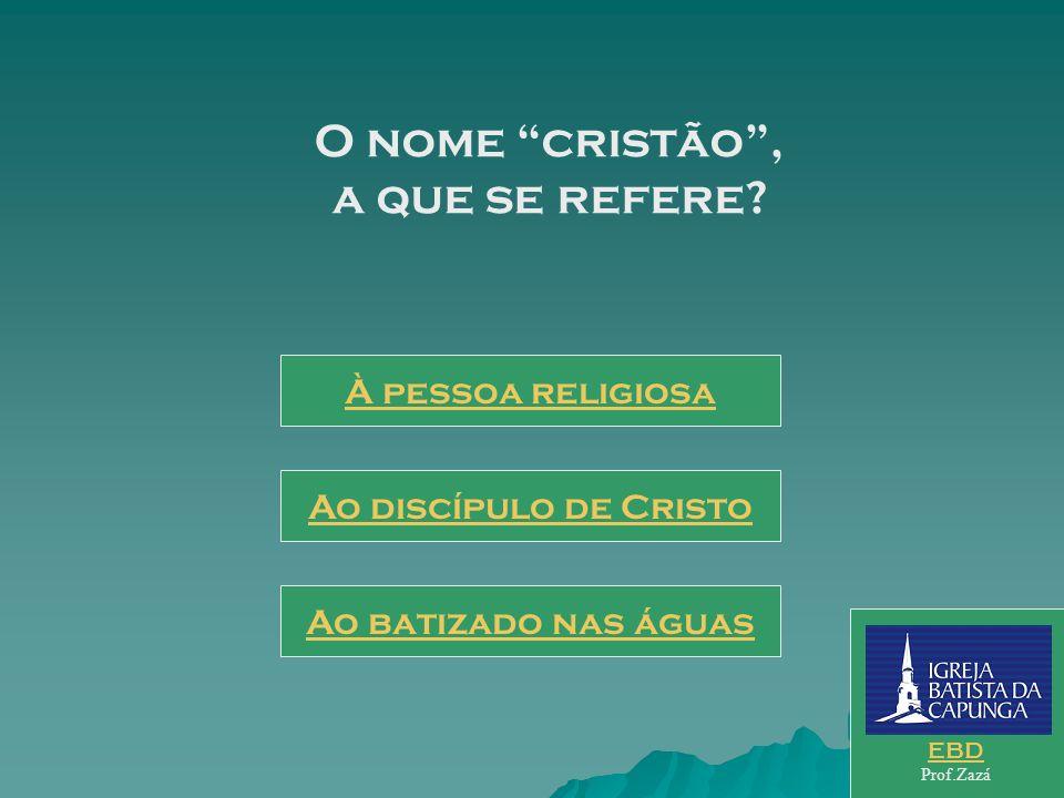 O nome cristão , a que se refere