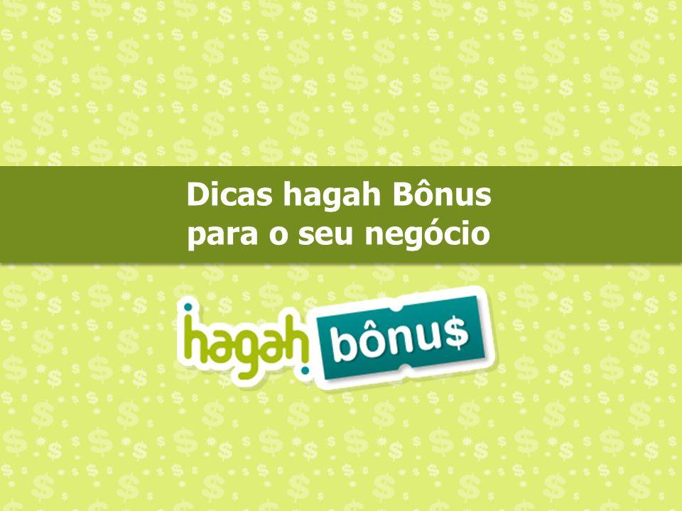 Dicas hagah Bônus para o seu negócio