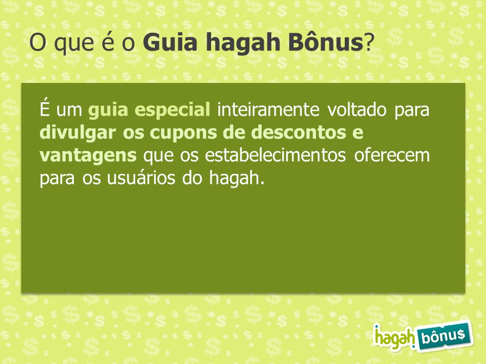 O que é o Guia hagah Bônus