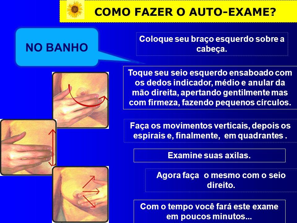 NO BANHO COMO FAZER O AUTO-EXAME
