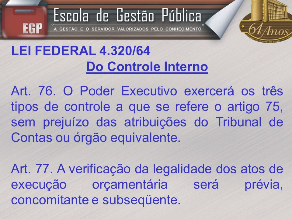 LEI FEDERAL 4.320/64 Do Controle Interno.