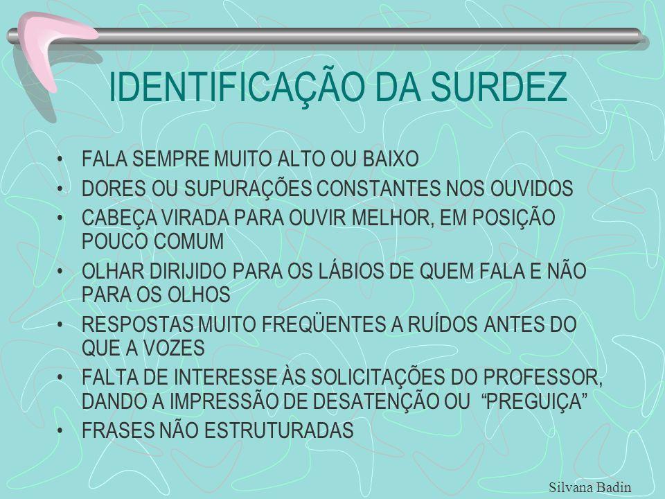 IDENTIFICAÇÃO DA SURDEZ