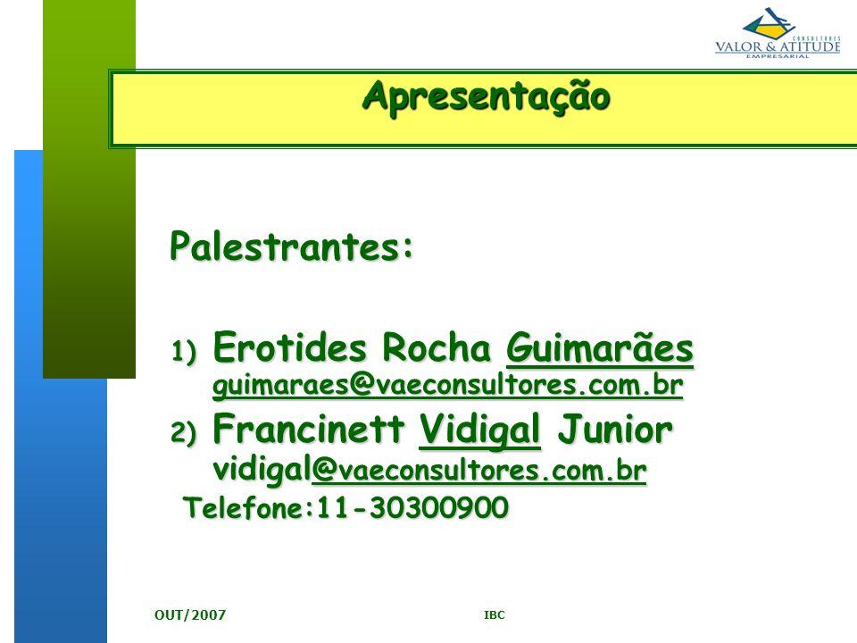 Erotides Rocha Guimarães guimaraes@vaeconsultores.com.br