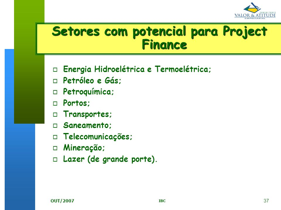 Setores com potencial para Project Finance