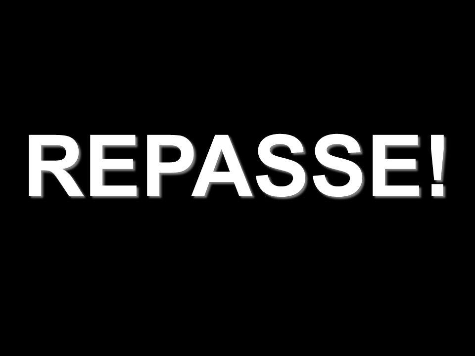 REPASSE!