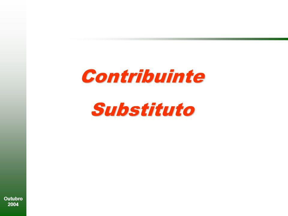 Contribuinte Substituto Outubro 2004