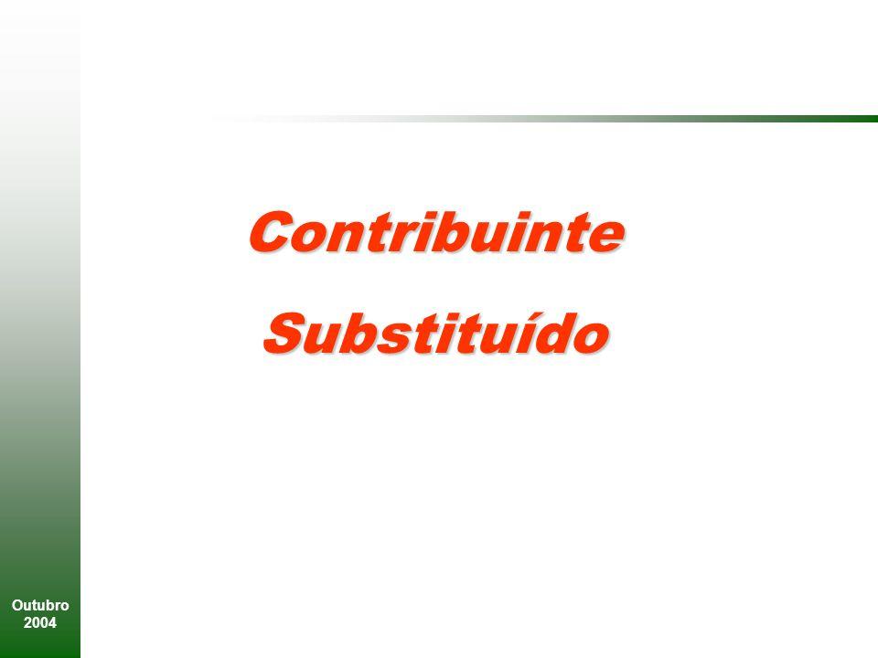 Contribuinte Substituído Outubro 2004