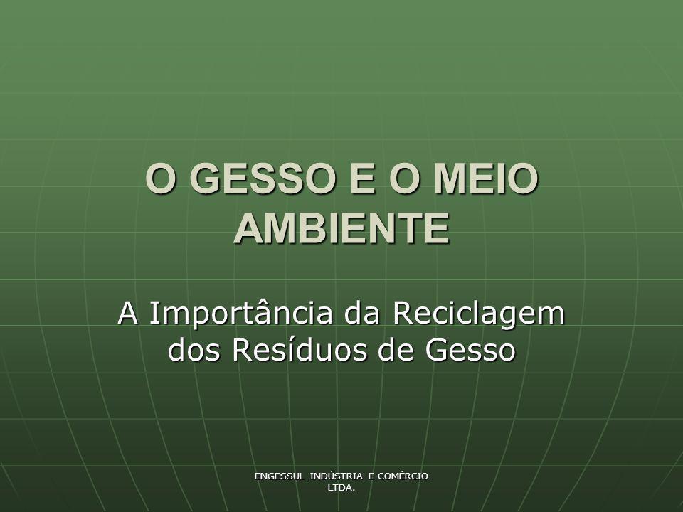 O GESSO E O MEIO AMBIENTE