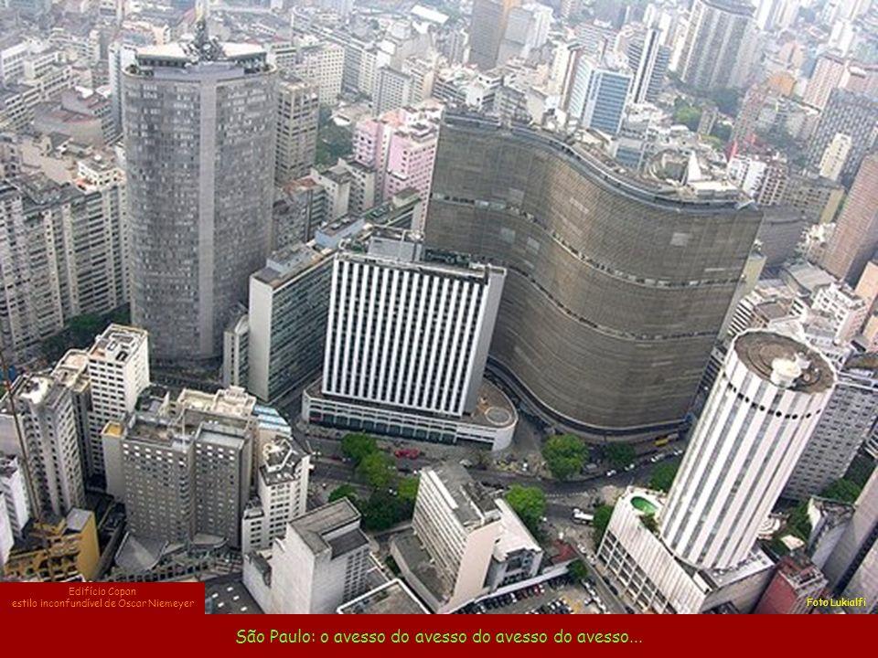 São Paulo: o avesso do avesso do avesso do avesso...
