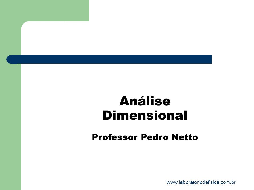 Análise Dimensional Professor Pedro Netto