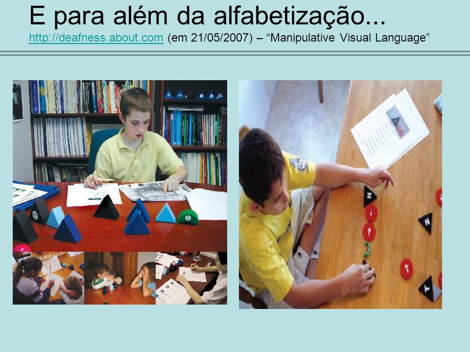 E para além da alfabetização. http://deafness. about