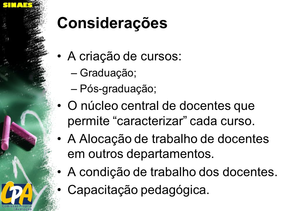 Considerações A criação de cursos: