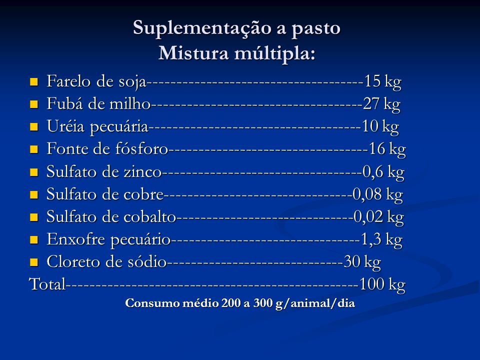 Suplementação a pasto Mistura múltipla: