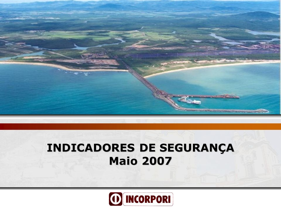 INDICADORES DE SEGURANÇA