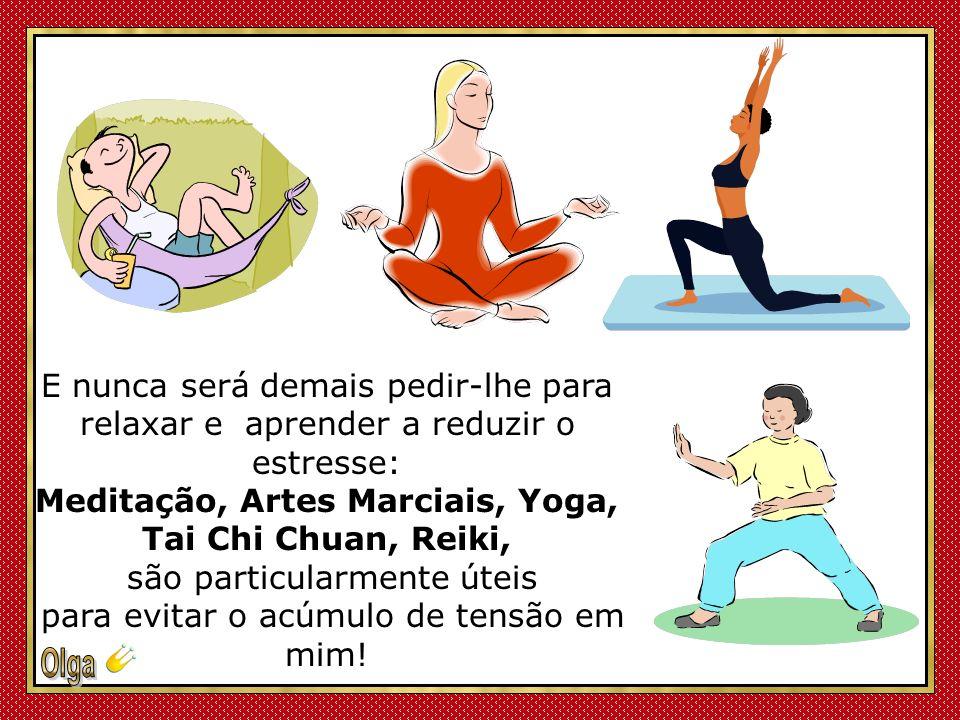 Meditação, Artes Marciais, Yoga,