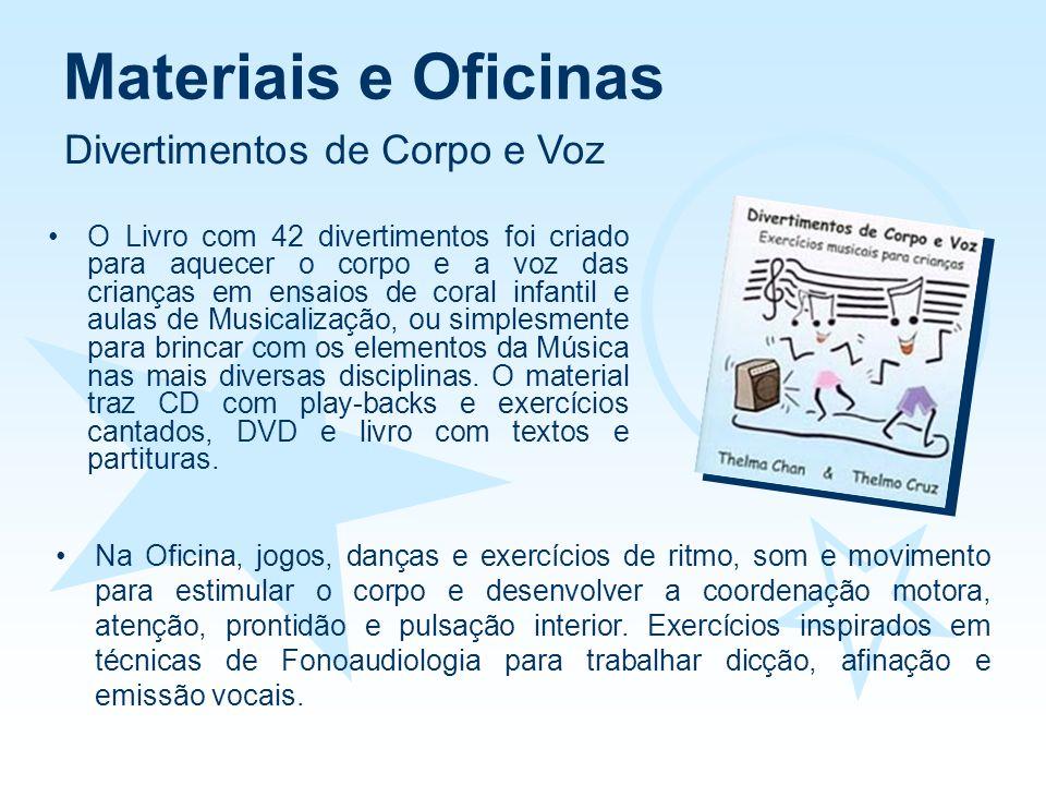 Materiais e Oficinas Divertimentos de Corpo e Voz