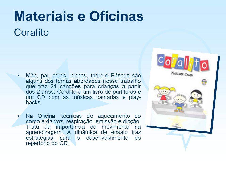 Materiais e Oficinas Coralito