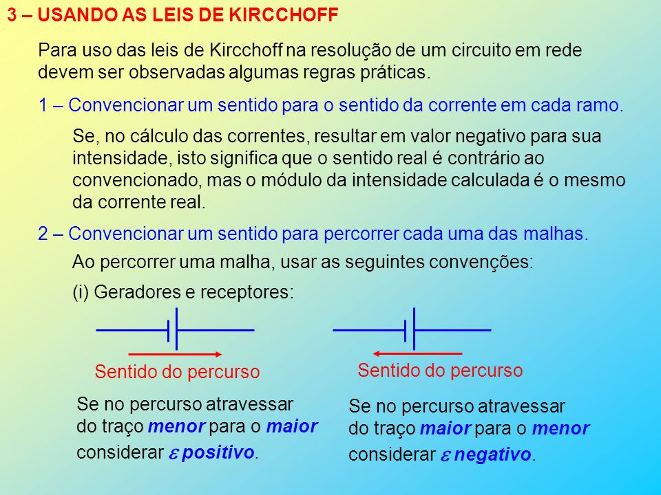 3 – USANDO AS LEIS DE KIRCCHOFF
