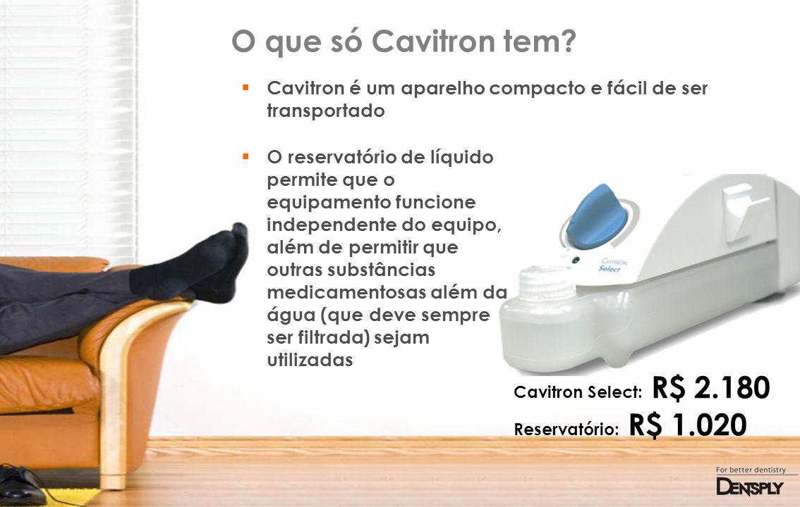 O que só Cavitron tem Cavitron é um aparelho compacto e fácil de ser transportado.
