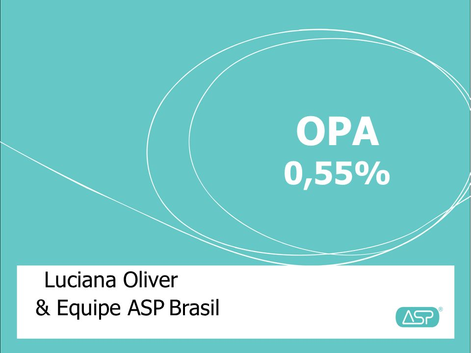 Luciana Oliver & Equipe ASP Brasil OPA 0,55%