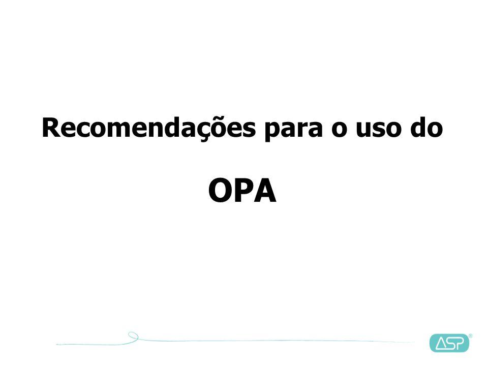 Recomendações para o uso do OPA