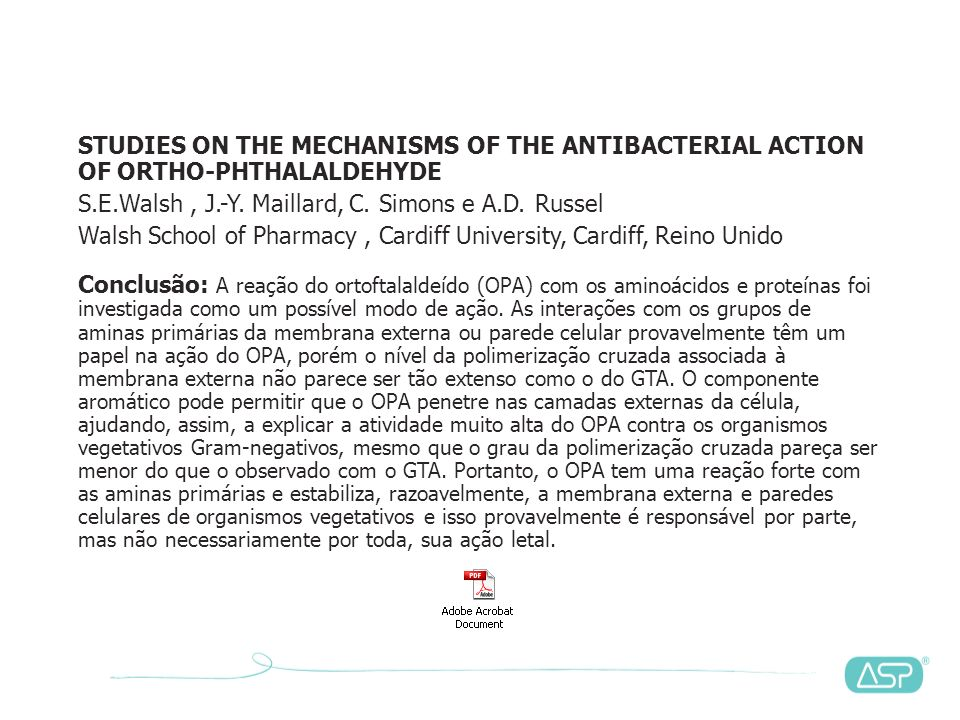 STUDIES ON THE MECHANISMS OF THE ANTIBACTERIAL ACTION OF ORTHO-PHTHALALDEHYDE